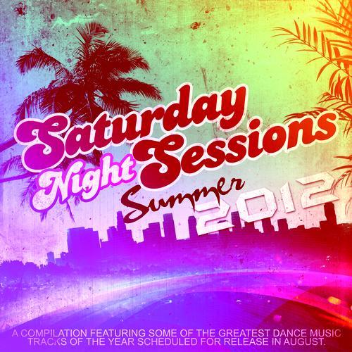 Album Art - Saturday Night Sessions Summer 2012