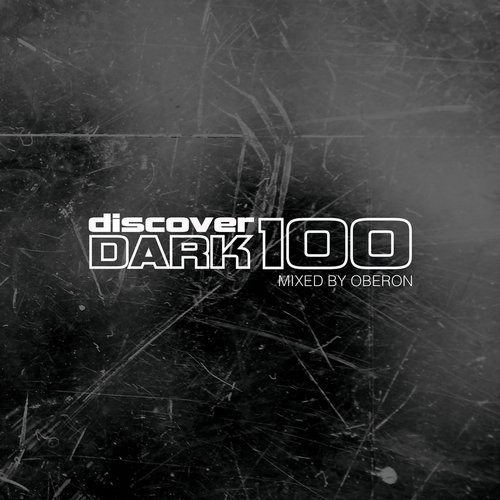 Discover Dark 100 (Mixed by Oberon) Album Art