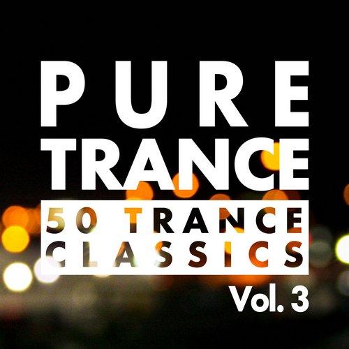 PURE TRANCE, Vol. 3 - 50 Trance Classics Album Art