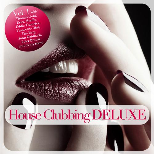Album Art - House Clubbing DELUXE - Vol. 1