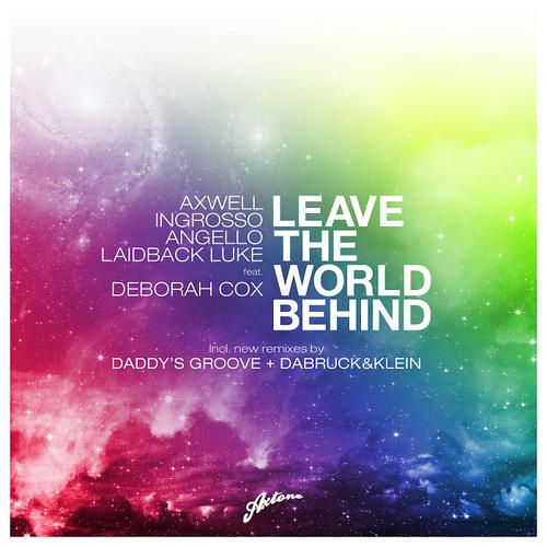 Album Art - Leave The World Behind (Remixes)