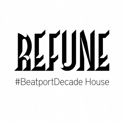 Album Art - Refune Records #BeatportDecade Progressive House