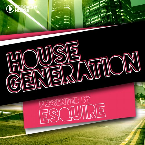 Album Art - House Generation Presented By ESQUIRE