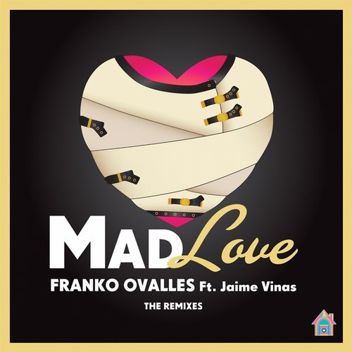 Album Art - Mad Love (feat. Jaime Vinas) [The Remixes]