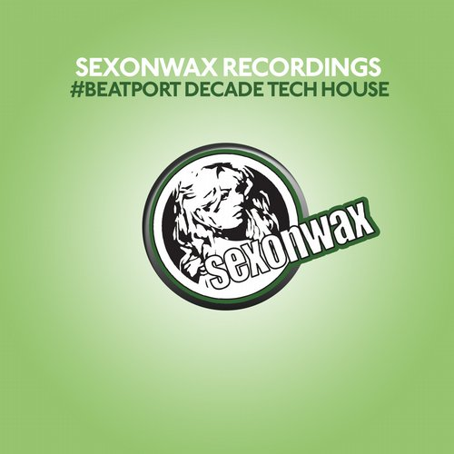 Album Art - SexonWax Recordings #BeatportDecade Tech House