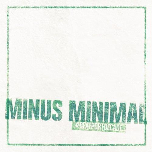 Album Art - Minus #BeatportDecade Minimal