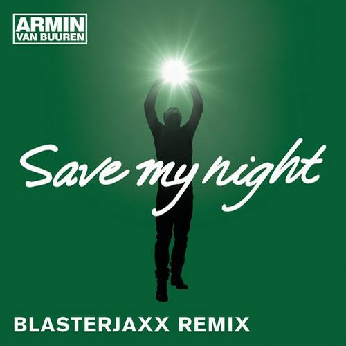 Album Art - Save My Night (Blasterjaxx Remixes)
