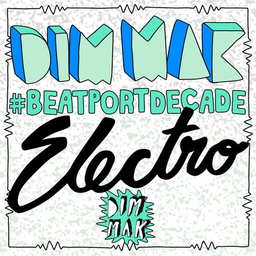 Album Art - Dim Mak Records #BeatportDecade Electro House