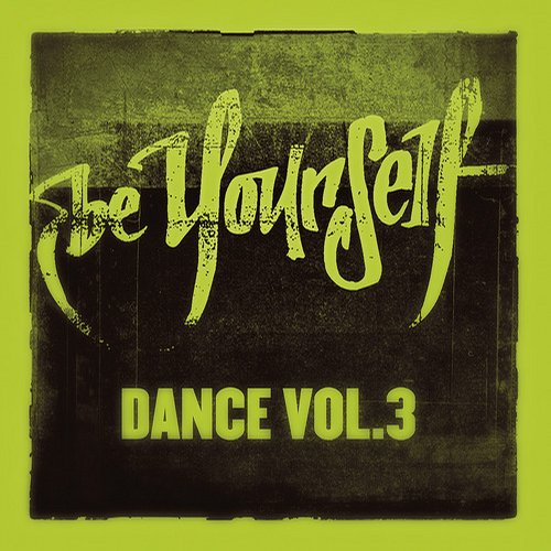 Album Art - Be Yourself Dance Vol. 3