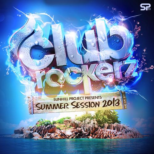 Album Art - Clubrockerz Summer Session Pres. By Sunhill Project