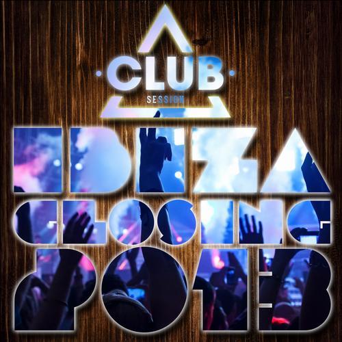 Album Art - Club Session Ibiza Closing 2013