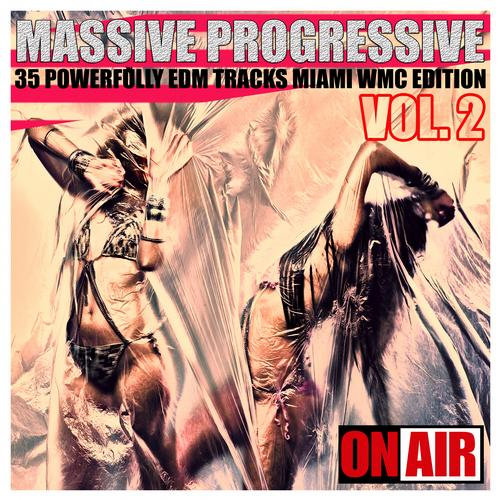Album Art - Massive Progressive, Vol. 2 (Miami WMC Edition) - 35 Powerfully Edm Tracks