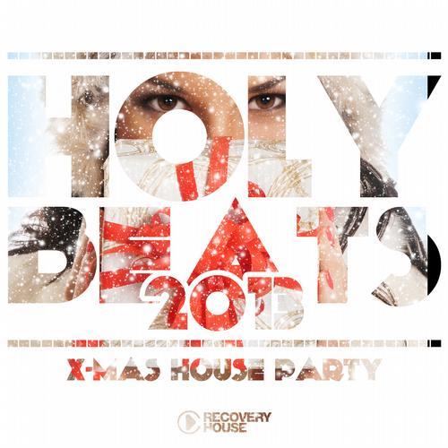 Holy Beats 2013 - X-Mas House Party Album Art