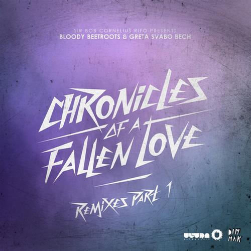 Album Art - Chronicles Of A Fallen Love - Remixes Part 1