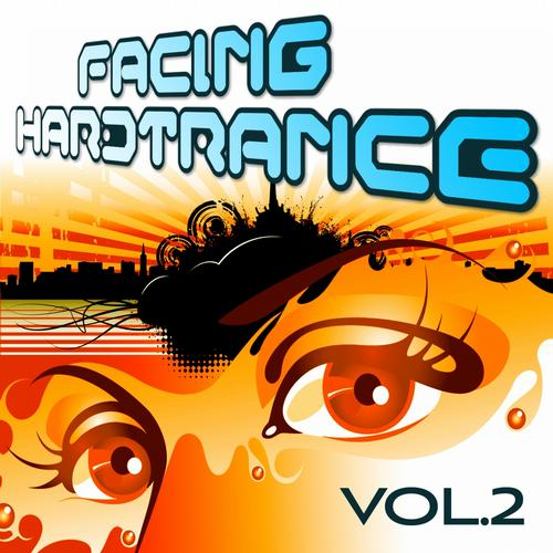 Album Art - Facing Hardtrance, Vol. 2 VIP Edition (The Best in Progressive and Melodic Trance)