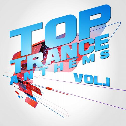 Album Art - Top Trance Anthems, Vol.1 (Nation of Epic Melodic and Progressive Hardtrance)