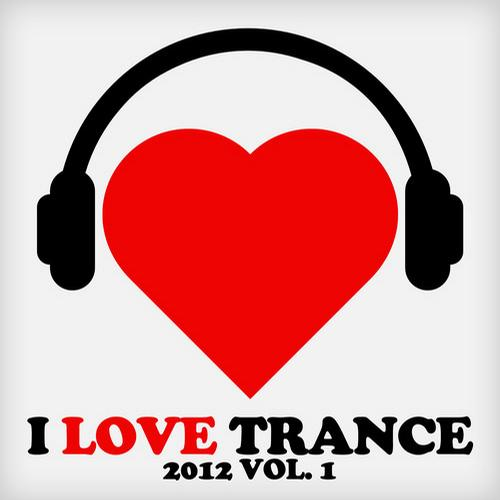 Album Art - I Love Trance 2012, Vol. 1