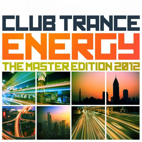 Album Art - Club Trance Energy, the Master Edition 2012 (25 Trance Classic Masters and Future Anthems)