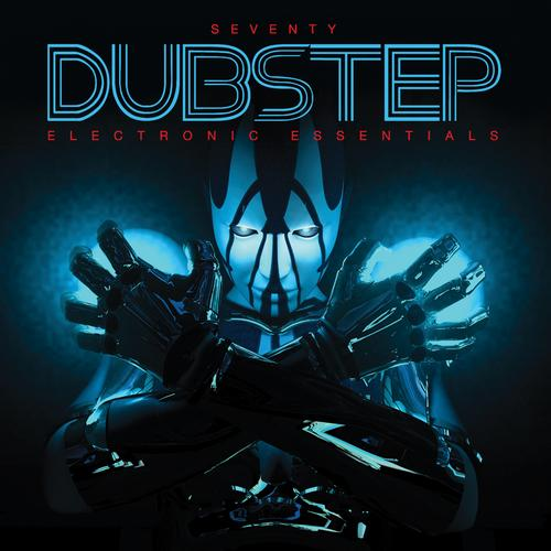 Album Art - Seventy Dubstep - Electronic Essentials