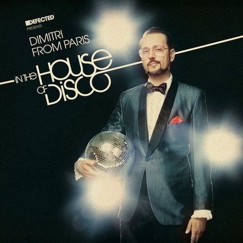 Album Art - Defected presents Dimitri from Paris In The House Of Disco