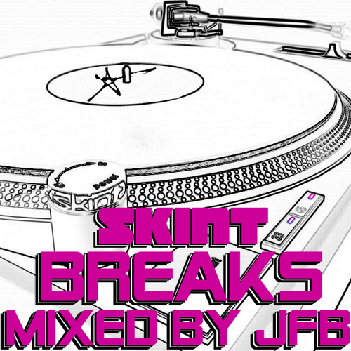 Album Art - Skint Records Presents Breaks - Mixed By JFB