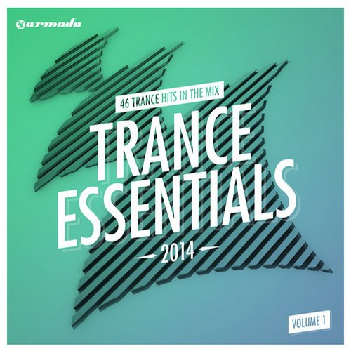 Trance Essentials 2014, Vol. 1 - 46 Trance Hits In The Mix Album Art
