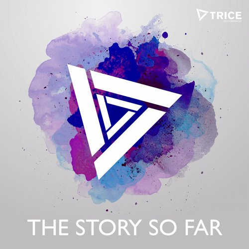 Album Art - Trice - The Story So Far - Extended Versions