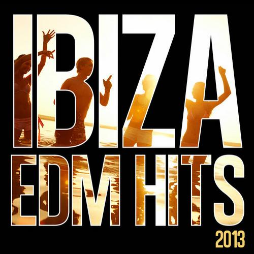 Album Art - Ibiza EDM Hits 2013