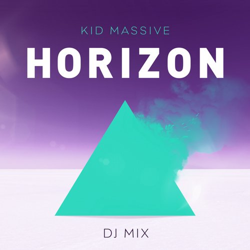 Album Art - Horizon DJ Mix (Mixed By Kid Massive)