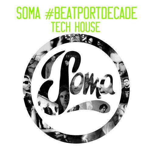 Album Art - Soma #BeatportDecade Tech House