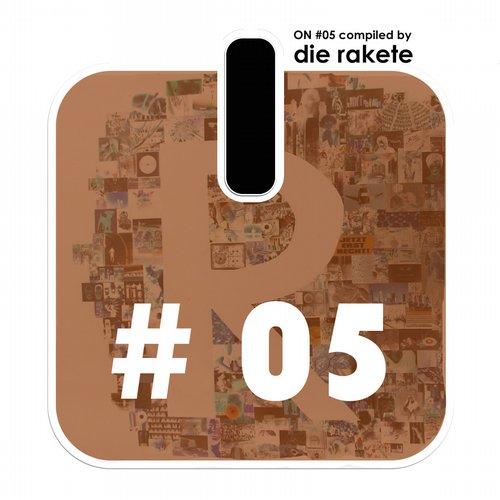 Album Art - ON #5 Compiled By Die Rakete
