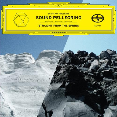 Album Art - Scion A/V Presents: Sound Pellegrino - Straight From The Spring