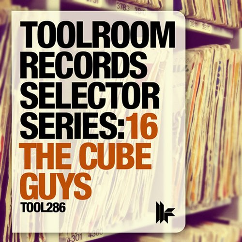 Album Art - Toolroom Records Selector Series: 16 The Cube Guys