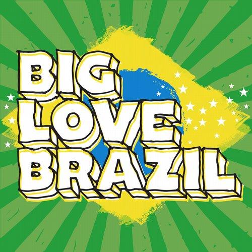 Album Art - Big Love Brazil