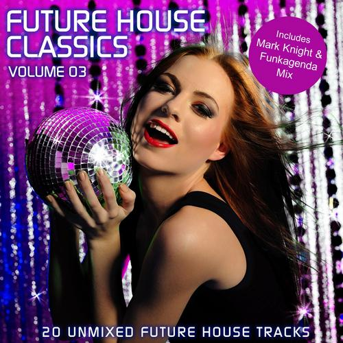 Album Art - Future House Classics Vol. 3