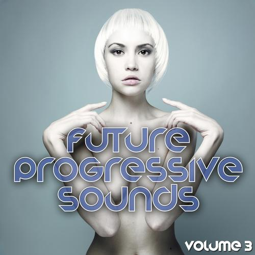 Album Art - Future Progressive Sounds Vol. 3