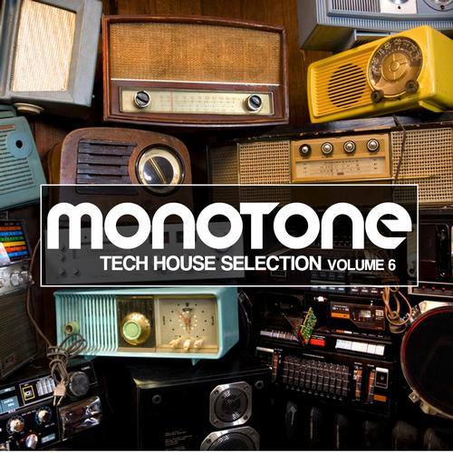 Album Art - Monotone Volume 6 - Tech House Selection