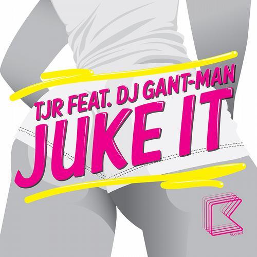 Album Art - Juke It feat. DJ Gant-Man