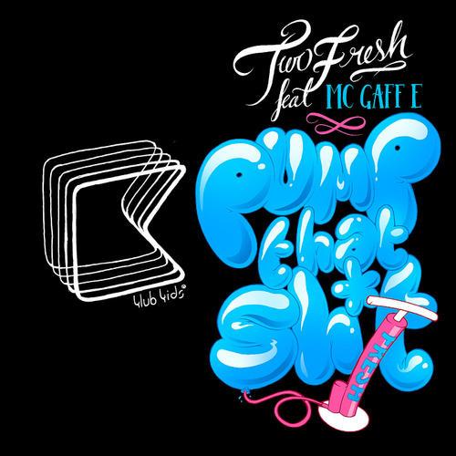 Album Art - Pump That Shit! EP