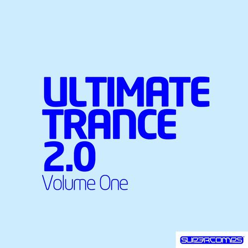 Ultimate Trance 2.0 - Volume One Album Art
