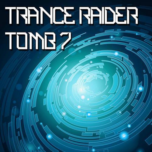 Album Art - Trance Raider - Tomb 7