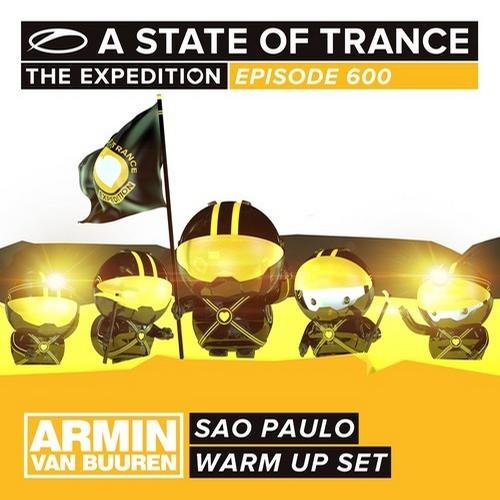 Album Art - A State Of Trance 600 - Sao Paulo - Armin van Buuren - Warm Up Set