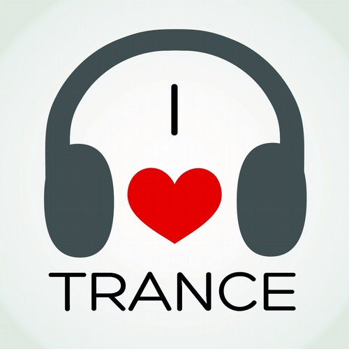 Album Art - I Love Trance (The Very Best of Progressive and Melodic Trance)