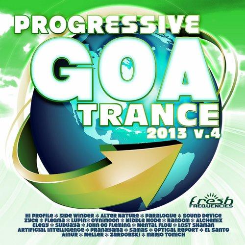 Album Art - Progressive Goa Trance 2013 Vol.4 (Progressive, Psy Trance, Goa Trance, Tech House, Dance Hits)