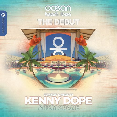 Album Art - Ocean Beach Ibiza: The Debut (Compiled & Mixed by Kenny Dope & Tom Crane)