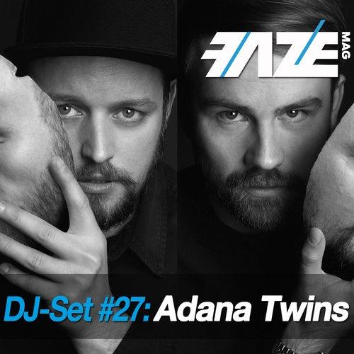 Album Art - Faze DJ Set #27: Adana Twins