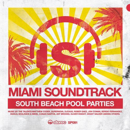 Album Art - Miami Soundtrack - South Beach Pool Parties