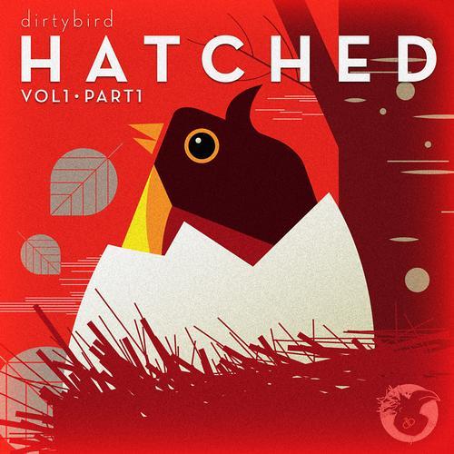 Album Art - Dirtybird HATCHED (Part 1)