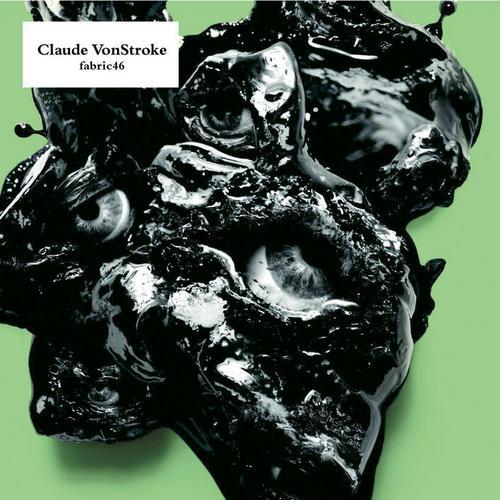 Album Art - Fabric 46: Claude Von Stroke