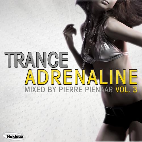 Album Art - Trance Adrenaline 3: Mixed By Pierre Pienaar